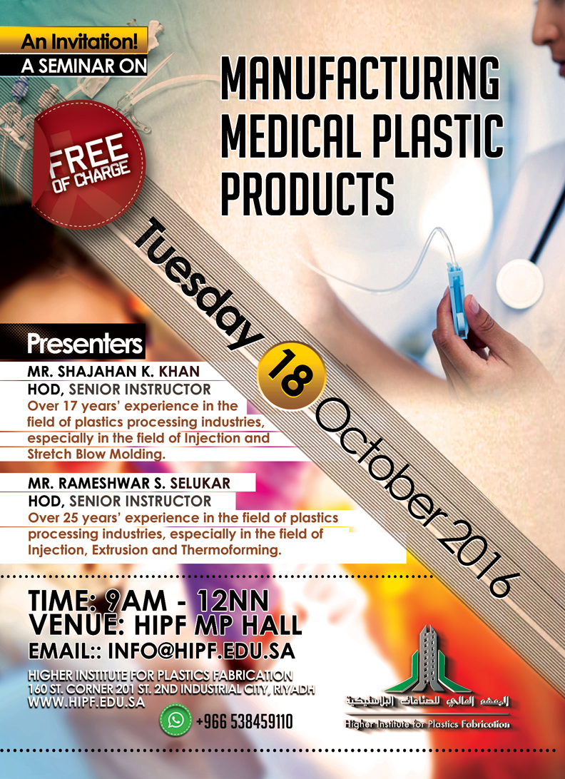 A seminar on Manufacturing Medical Plastic Products